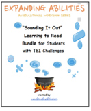 Sounding It Out! Learning to Read Bundle for Students with T B I