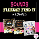 Sounds Fluency Find It (beginning, middle, ending sounds)