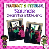 Sounds Fluency & Fitness® Brain Breaks (Beginning, Middle, & Ending Sounds)