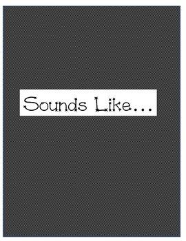 Sounds Like...