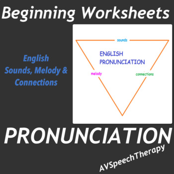 English Pronunciation:Sounds, Melody & Connections  - Book 1