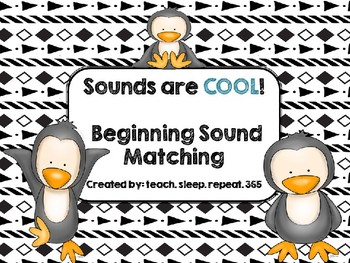 Sounds are COOL! Beginning Sound Matching