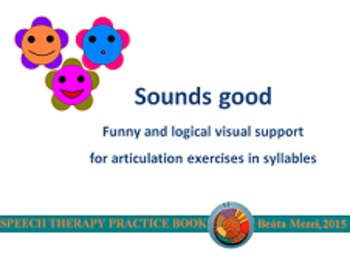 Sounds good - visual support for articulation exercises in syllables