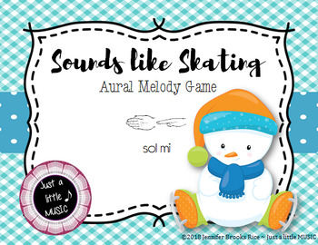Sounds like Skating -- An Aural Melody Recognition Game {sol mi}