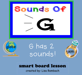Sounds of G Phonics SmartBoard Lesson for Primary Grades