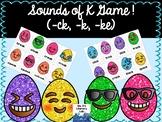 Sounds of K Game (-ck,-k,-ke)