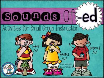 Sounds of -ed {Activities for Small Group Instruction}