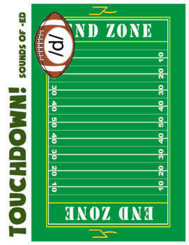 Sounds of -ed - Past Tense - Touchdown! A Football Themed Activity