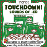 Sounds of -ed - Past Tense - Touchdown! A Football Themed