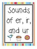 Sounds of ir, ur, and er