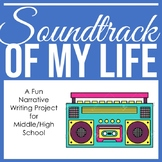 Soundtrack Of My Life - Narrative Writing Digital Assignment