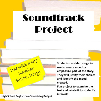 Soundtrack Project, Works with Any Novel or Short Story