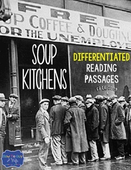 Soup Kitchens Differentiated Reading Passages