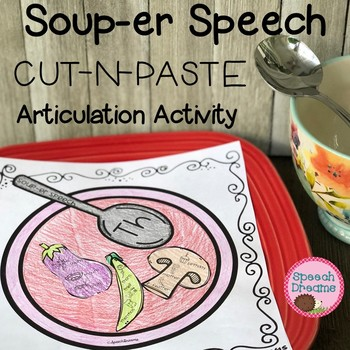 Soup -er Speech Therapy Cut and Paste Activity for Articulation