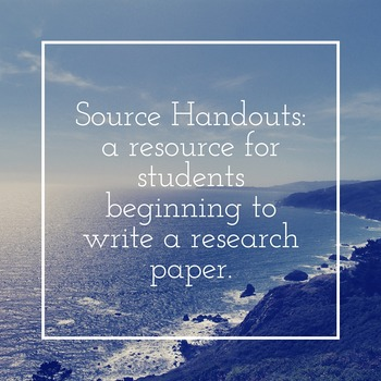 Source Handouts for Research Paper