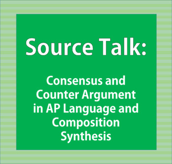Source Talk: AP Language and Composition Synthesis