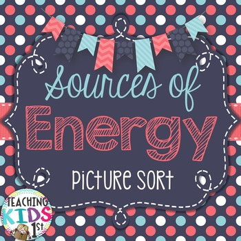 Sources of Energy picture sort