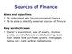 Sources of Finance - Business Studies - PPT, Worksheet & Activity