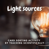 Sources of Light card sort - physics hands on collaborative activity