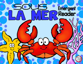 Sous la mer - French Emergent Reader