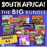 South Africa! The BIG Bundle! Grades K - 2