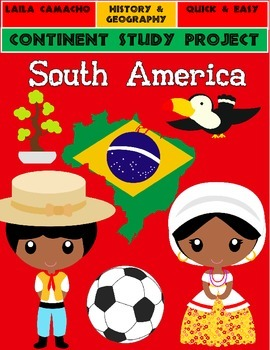 South America: Continent Project