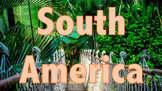 South America - A General Introduction