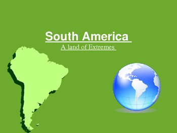 South America: A Land of Extremes