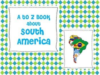 South America A to Z Book