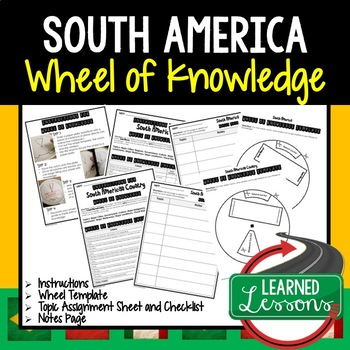 South America Activity, Wheel of Knowledge (Interactive Notebook)
