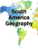 South America Geography Mini-Unit