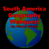 South America Geography Webquest