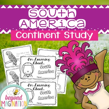 South America Continent   48 Pages for Differentiated Learning + Bonus Pages