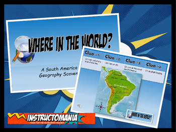 South America Physical Geography Class GAME: World Scavenger Hunt GAME