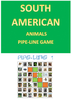 South American Animals Pipe-Line Game