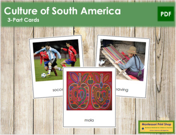 South American Culture: 3-Part Cards
