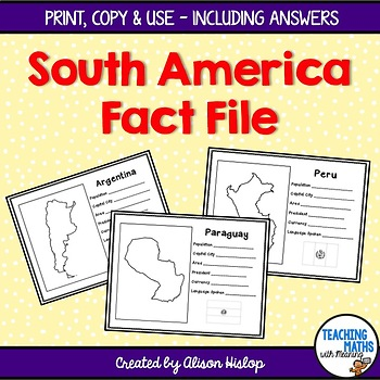 South American Fact Files