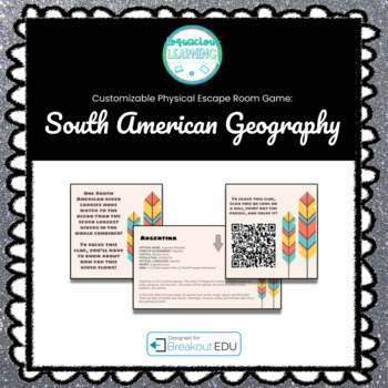 South American Geography Customizable Escape Room / Breakout Game
