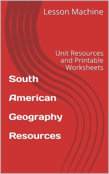 South American Geography Resources