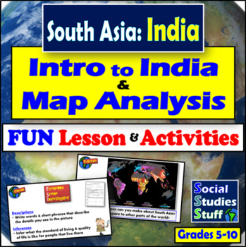 Intro to India Lesson, Activities & Map Analysis - South Asia
