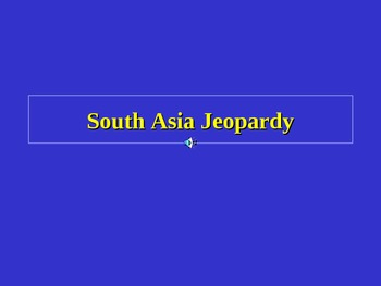 South Asia Jeopardy