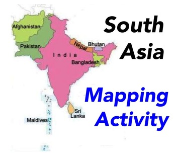 South Asia   Mapping Activity by Robert's Resources | TpT