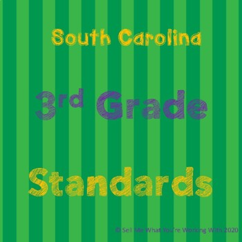 South Carolina 3rd Grade Standards BUNDLE