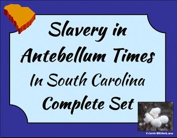 South Carolina - Antebellum Slavery Complete Set 3-4.2