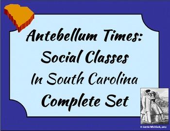 South Carolina - Antebellum Social Classes Complete Set 3-4.1