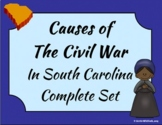 South Carolina - Causes of the Civil War Complete Set 3-4.3