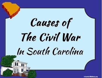 South Carolina - Causes of the Civil War Presentation 3-4.3