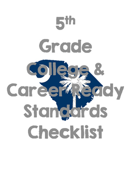 South Carolina College and Career Ready Standards Checklis