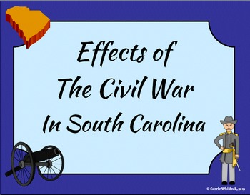 South Carolina - Effects of the Civil War Presentation 3-4.5