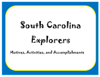 South Carolina Explorers Article, Notes, and Quiz